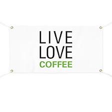 Live Love Coffee Banner