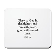 LUKE  2:14 Mousepad