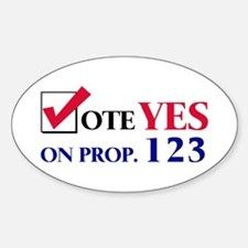 Vote YES on Prop 123 Oval Decal