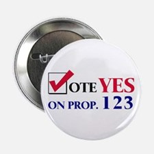 Vote YES on Prop 123 Button