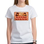 Give Me The Donuts Women's T-Shirt