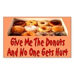 Give Me The Donuts Rectangle Sticker 50 pk)