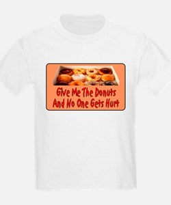 Give Me The Donuts T-Shirt