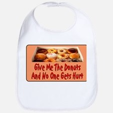 Give Me The Donuts Bib