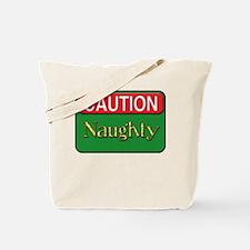 Caution: Naughty Tote Bag