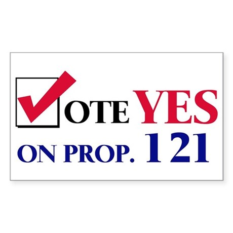 Vote YES on Prop 121 Rectangle Sticker