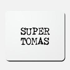 Super Tomas Mousepad