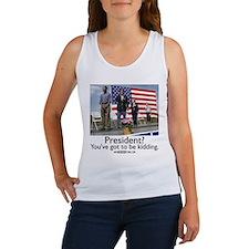 You've got to be kidding. Women's Tank Top