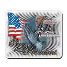 Pray for our President - Mousepad