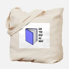 CAN YOU READ ME NOW? 02 Tote Bag