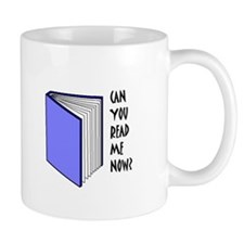 CAN YOU READ ME NOW? 02 Mug