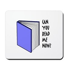 CAN YOU READ ME NOW? 02 Mousepad