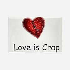 Love is Crap Rectangle Magnet