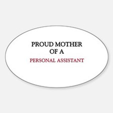Proud Mother Of A PERSONAL ASSISTANT Decal