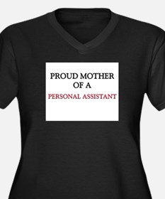 Proud Mother Of A PERSONAL ASSISTANT Women's Plus