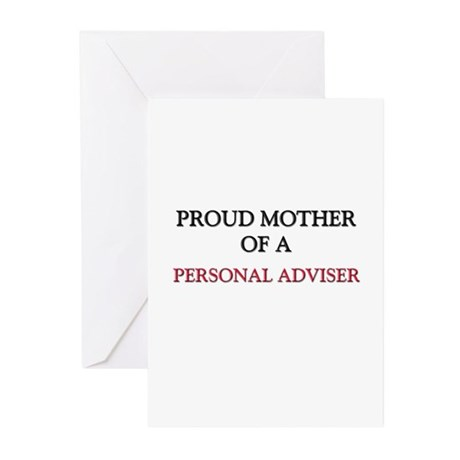 Proud Mother Of A PERSONAL ADVISER Greeting Cards
