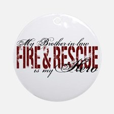 Brother-in-law My Hero - Fire & Rescue Ornament (R