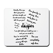 Jasper Quotes Mousepad