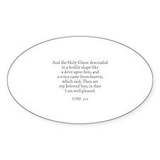 LUKE 3:22 Oval Decal