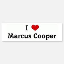 I Love Marcus Cooper Bumper Bumper Bumper Sticker