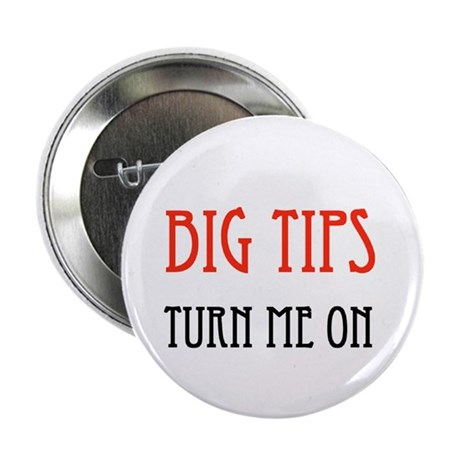 "BIG TIPPER 2.25"" Button (100 pack)"