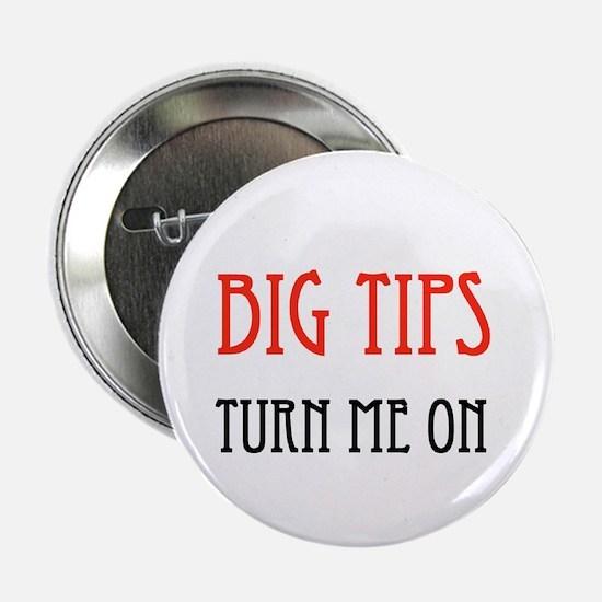 "BIG TIPPER 2.25"" Button"