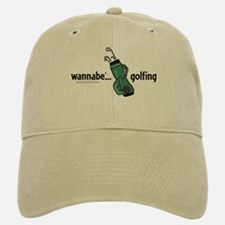wannabe ... golfing Baseball Baseball Cap