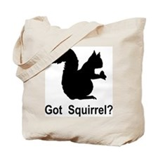 Got Squirrel Tote Bag