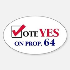 Vote YES on Prop 64 Oval Bumper Stickers