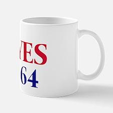 Vote YES on Prop 64 Mug