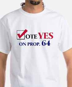 Vote YES on Prop 64 Shirt