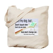Cure My Dog Tote Bag