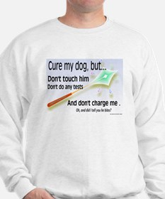 Cure My Dog Sweatshirt
