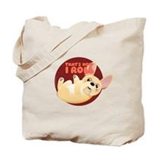 HOW I ROLL Fr.Bulldog Tote Bag