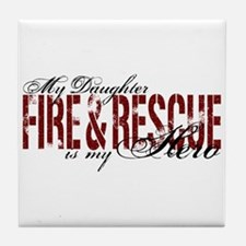 Daughter My Hero - Fire & Rescue Tile Coaster