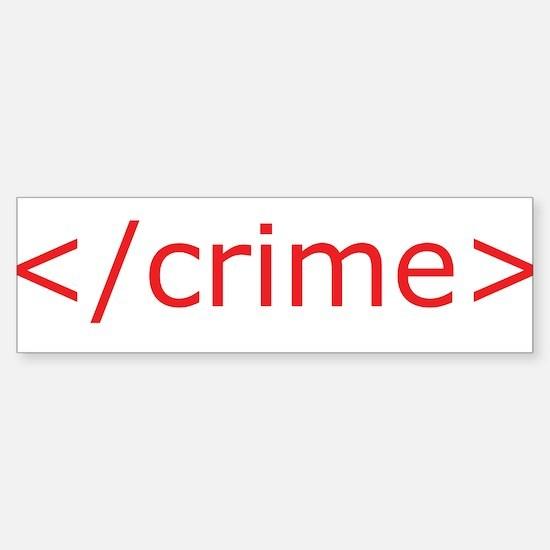 End Crime Bumper Bumper Bumper Sticker