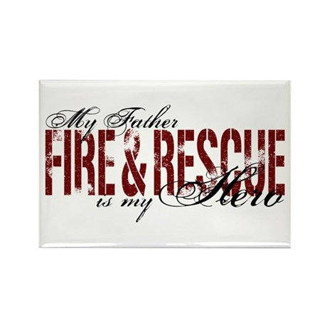 Father My Hero - Fire & Rescue Rectangle Magnet