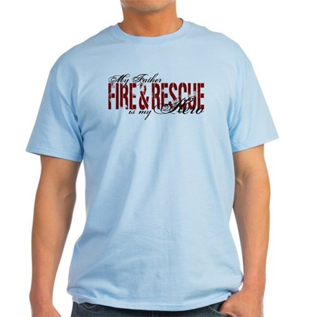 Father My Hero - Fire & Rescue Light T-Shirt