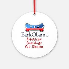 American Bulldogs fur Obama Ornament (Round)