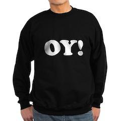 Oy! Sweatshirt