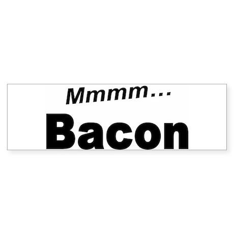 Mmmm Bacon Bumper Sticker