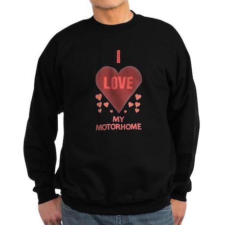 I Love My Motorhome Sweatshirt (dark)