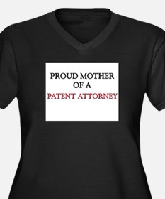 Proud Mother Of A PATENT ATTORNEY Women's Plus Siz