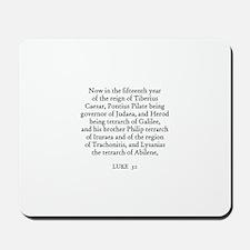 LUKE  3:1 Mousepad