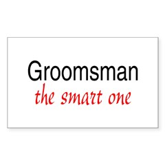 Groomsman (The Smart One) Rectangle Decal
