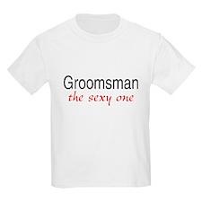 Groomsman (The Sexy One) T-Shirt