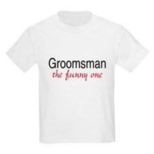 Groomsman (The Funny One) T-Shirt