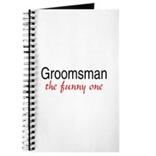 Groomsman (The Funny One) Journal