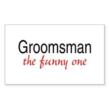 Groomsman (The Funny One) Rectangle Decal