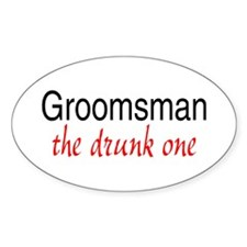Groomsman (The Drunk One) Oval Decal